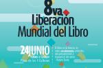 8va. Liberación Mundial del Libro :: 24 de Junio 2014
